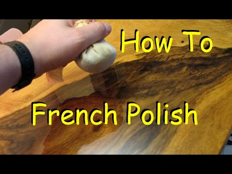 How to French Polish – Woodworking Finish with Shellac