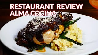 Restaurant Review - Alma Cocina, American (Traditional) | Atlanta Eats