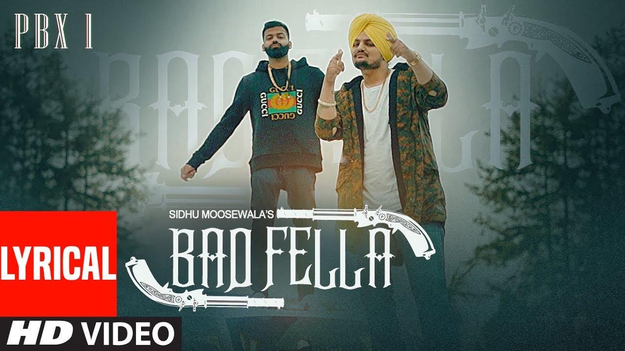Badfella Video With Lyrics   PBX 1   Sidhu Moose Wala   Harj Nagra    Latest Punjabi Songs 2018 Watch Online & Download Free
