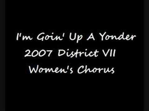Im Goin' Up A Yonder