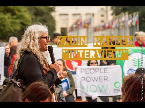 Karin Nansen, interview with the chair of Friends of the Earth International