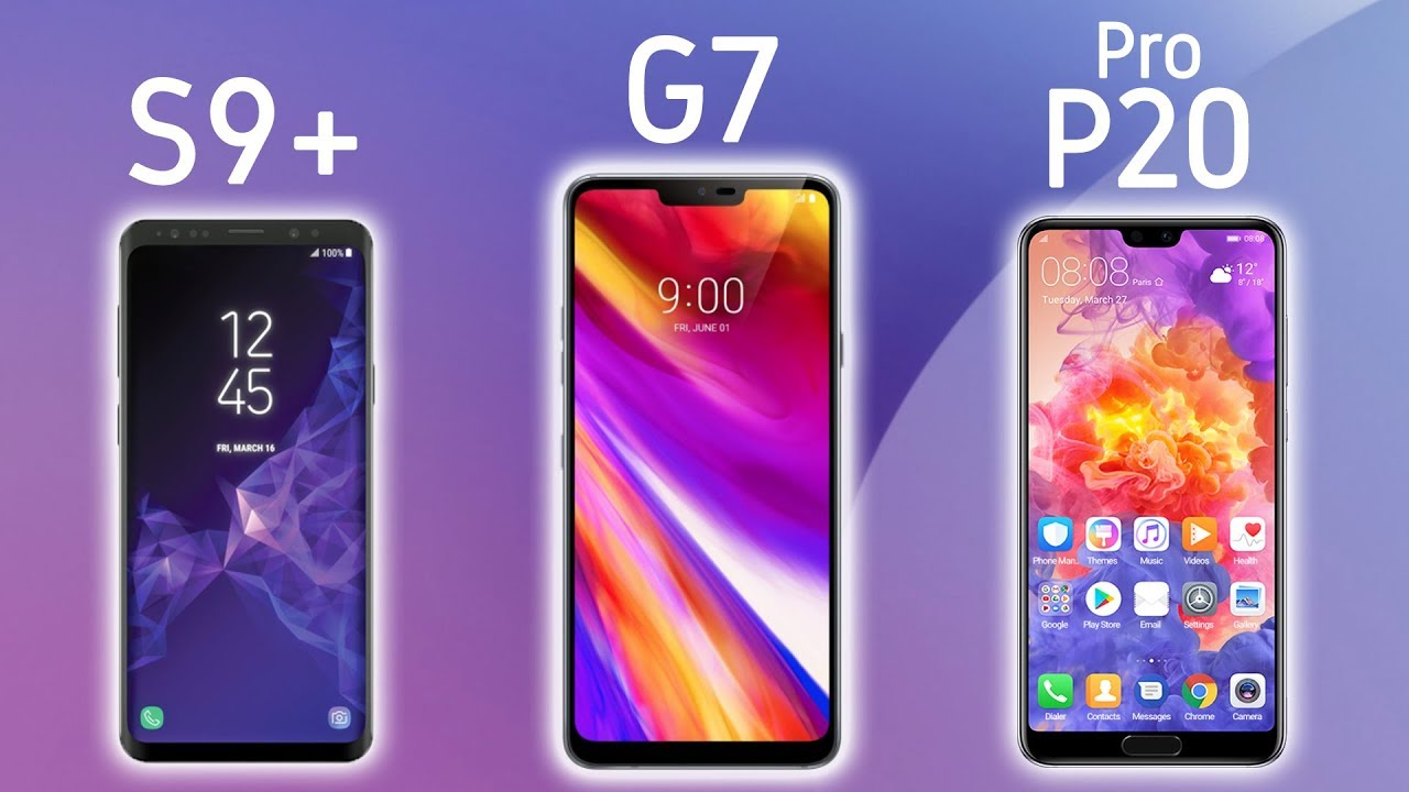 NUEVO LG G7 vs GALAXY S9 PLus vs P20 PRO! Características ...