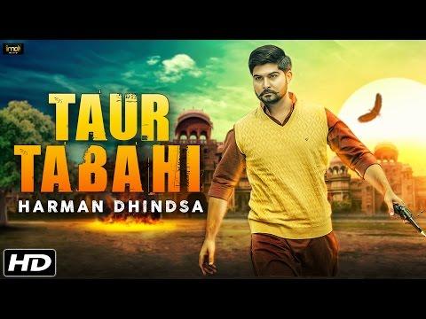 Taur Tabahi  - Harman Dhindsa (Full Song) - New Punjabi Songs 2016 - IMA Music