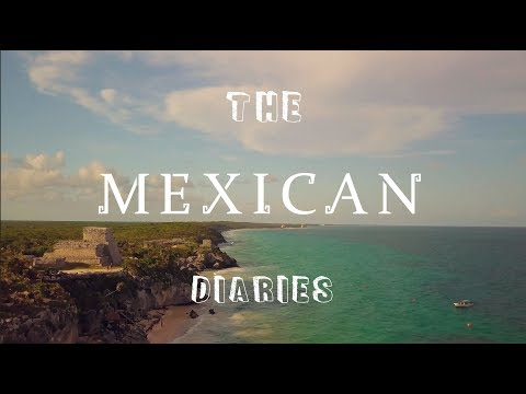 THE MEXICAN DIARIES road trip across Yucatan full HD