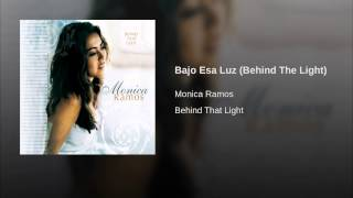 Bajo Esa Luz (Behind The Light)