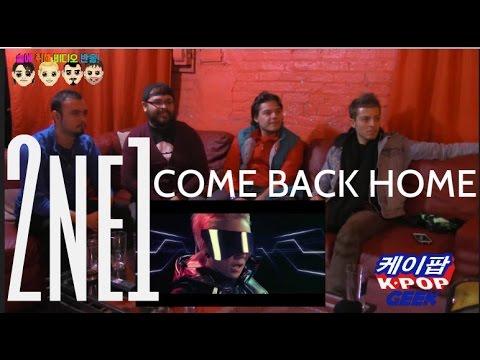 2ne1 come back home m v non kpopfan drunk reaction - 2ne1 come back home wallpaper ...