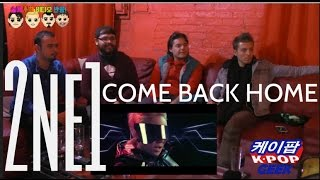 2NE1 - COME BACK HOME M/V(NON KPOPFAN) DRUNK  REACTION