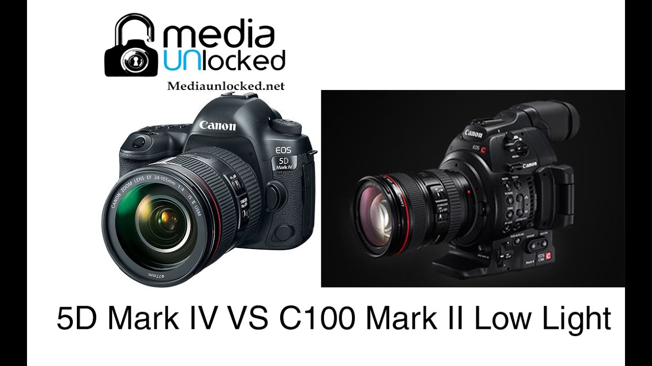 Canon 5D Mark IV VS Canon C100 Mark II Low Light Test