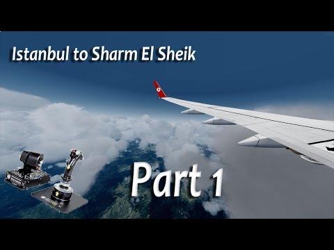 Istanbul to Sharm El Sheik,Prepar3D , PMDG 737,Part1