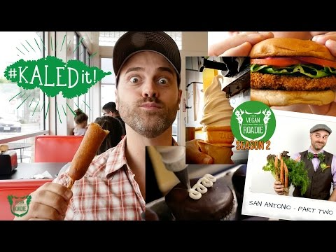 The Vegan Roadie (S02E02 - Pt. 2) SAN ANTONIO