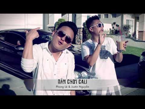 Dân Chơi Cali - Phong Lê & Justin Nguyễn (Vietrap Sound Track 2013)