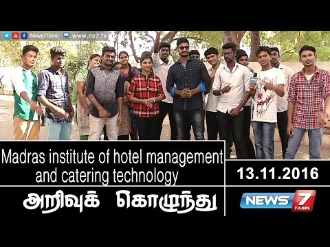 Arrivu Kozhunthu - Madras institute of hotel management and catering technology | 13.11.2016