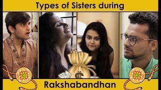 Types of SISTERS during Raksha Bandhan | Raksha Bandhan Special | Bhai Behen ka Pyaar | Funcho