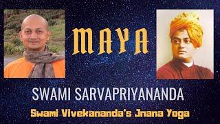 [73.71 MB] || Maya || by Swami Sarvapriyananda