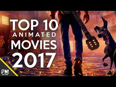 Top 10 Animated movies 2017