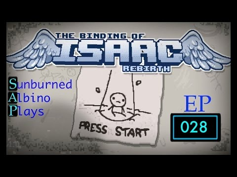 THe Binding Of Isaac Rebirth - EP 28 [Antacids]