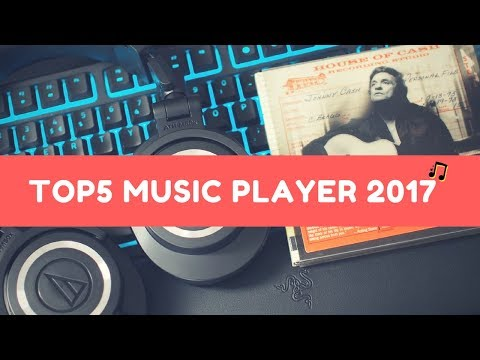 TOP 5 MUSIC PLAYER SOFTWARE