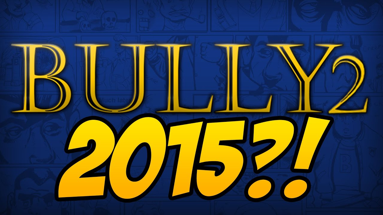 Bully 2 News - ANNOUNCED IN 2016?! - YouTube