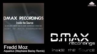 Fredd Moz - Aquarius (Stephane Badey Remix)