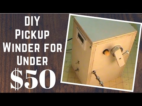 How To Build A Pickup Winder