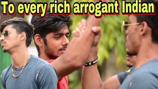 To every rich arrogant indian | Funny | Akash sagar