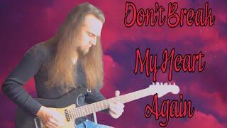 Whitesnake - 'Don't Break My Heart Again' (Instrumental Guitar Cover)