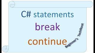 C# break and continue statements