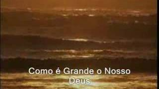How Great Is Our God - Hillsong (com tradução)