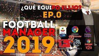 ¡TÚ DECIDES! - Football Manager 2019 Ep.0 (DIRECTO)