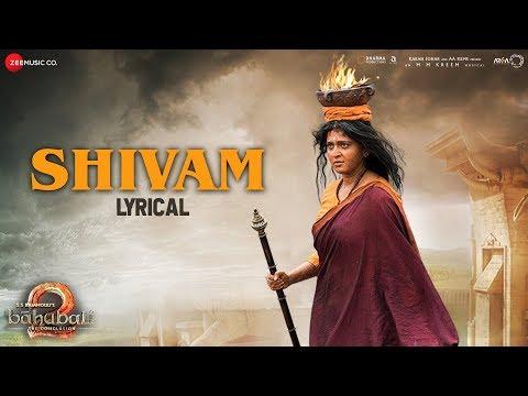 Shivam - Lyrical   Baahubali 2 The Conclusion   Prabhas & Anushka Shetty   Kaala Bhairava