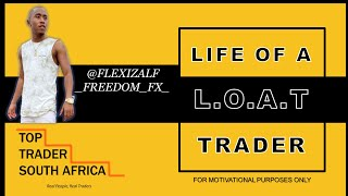 FLEXIZALF FREEDOM FX - Life of a Trader | Top Trader SA (2020)
