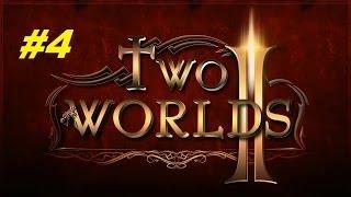 Два мира 2 (Two worlds 2) прохождение игры #4 серия