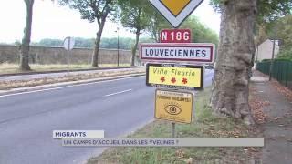 Migrants : un camp d'accueil dans les Yvelines ?