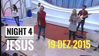Gambar cover Night 4 Jesus (19/12/15)