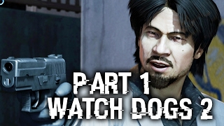 WATCH DOGS 2 HUMAN CONDITIONS Walkthrough Part 1 - Bad Medicine