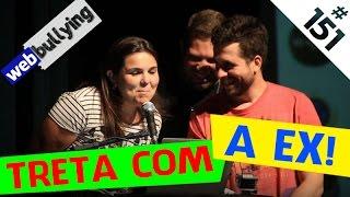 WEBBULLYING (FACEBUULYING) #151 - TRETA FORTE COM A EX (Florianópolis, SC)