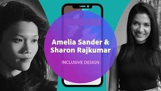Live Inclusive Design with Amelia Sander & Sharon Rajkumar - 2 of 3