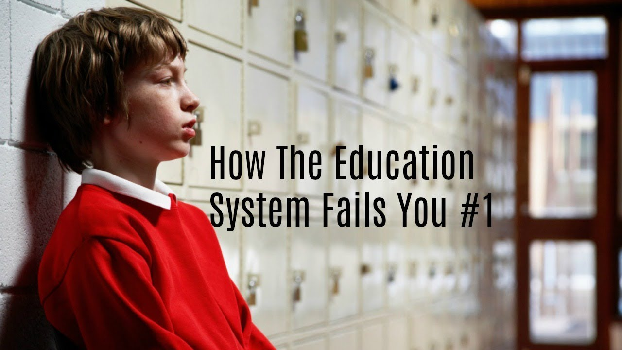failure of the education system Our education system suffers from a massive lack of practicality students are not taught practical skills and they are rarely ever shown how they can translate what they learn in school into anything of relevance or real world value failing a class doesn't mean you're a failure as a human being.