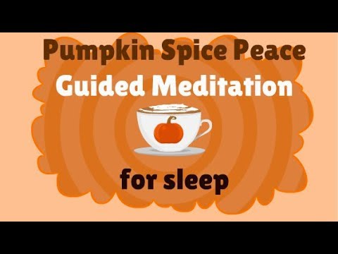 Pumpkin Spice Peace: 10 Minute Guided Meditation for Sleep