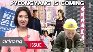 [A Road to Peace] 'Pyeongyang is Coming': A Rare Glimpse into North Korea