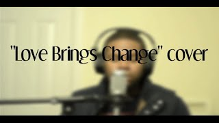 """Rell Singing """"Love  Brings Change"""" by Jamie foxx"""