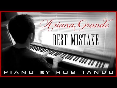 Ariana Grande - Best Mistake (Piano Cover | Rob Tando)