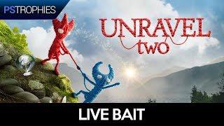 Unravel TWO -  Live bait - Guia de Troféu 🏆 / Conquista