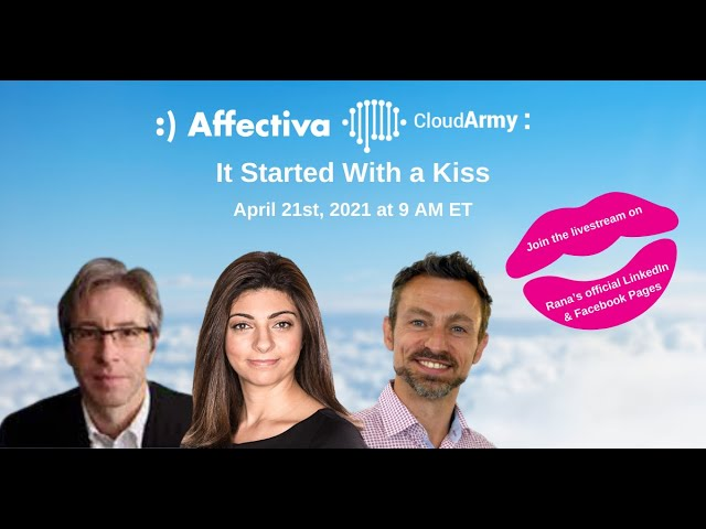 Affectiva & CloudArmy  It Started with a Kiss