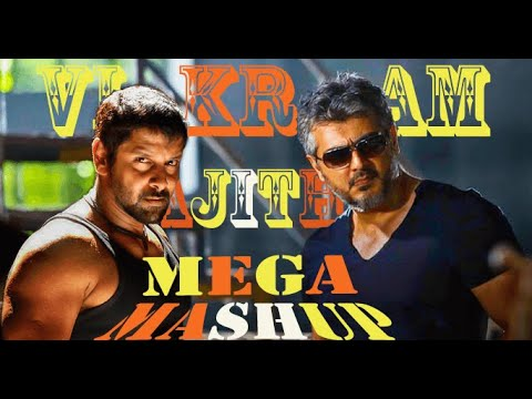 Ajith | Vikram | Mega | MashUp