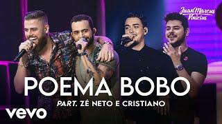 Juan Marcus e Vinicius feat Zé Neto e Cristiano - Poema Bobo (Ao Vivo em São José do Ri...