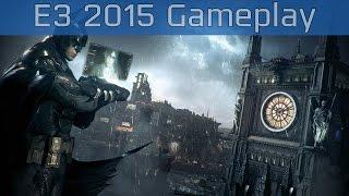 Batman: Arkham Knight - Triple Threat E3 2015 Gameplay [HD 1080P]