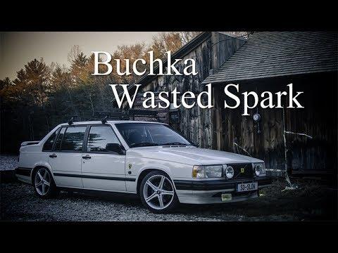 Volvo 940 Turbo: Buchka Wasted Spark (2-step) - YouTube
