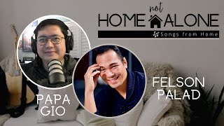 Home Not Alone | Songs from Home with Papa Gio and Felson Palad