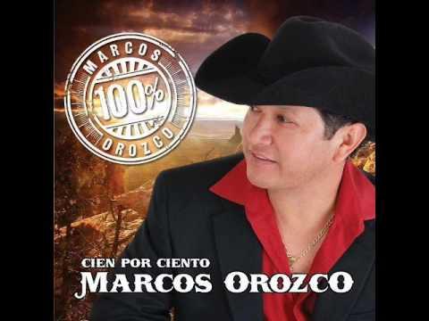 Marcos Orozco   Pensando En Ti Y Amandote